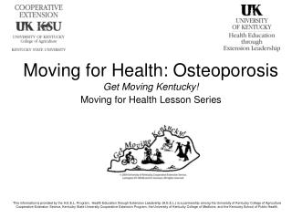 Moving for Health: Osteoporosis