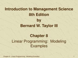 Chapter 8 Linear Programming:  Modeling Examples