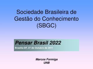 Sociedade Brasileira de Gestão do Conhecimento (SBGC)