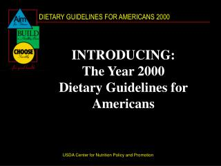 INTRODUCING: The Year 2000 Dietary Guidelines for Americans