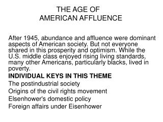 THE AGE OF	 AMERICAN AFFLUENCE