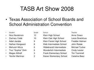 TASB Art Show 2008