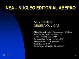 NEA – NÚCLEO EDITORIAL ABEPRO