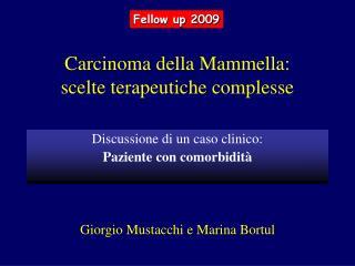 Carcinoma della Mammella: scelte terapeutiche complesse