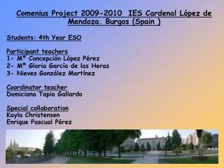 Comenius Project  2009-2010   IES Cardenal López de Mendoza. Burgos (Spain )