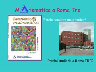M tematica a Roma Tre