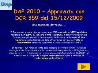 DAP 2010 – Approvato con DCR 359 del 15/12/2009