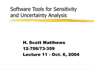 Software Tools for Sensitivity and Uncertainty Analysis