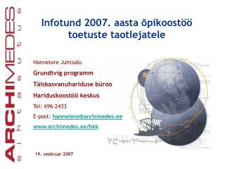 Infotund 2007. aasta õpikoostöö toetuste taotlejatele