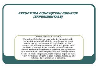 STRUCTURA CUNOAŞTERII EMPIRICE  ( EXPERIMENTALE )