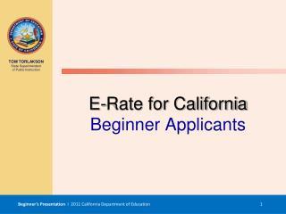 E-Rate for California Beginner Applicants
