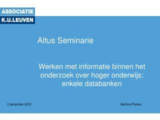 Altus  Seminarie