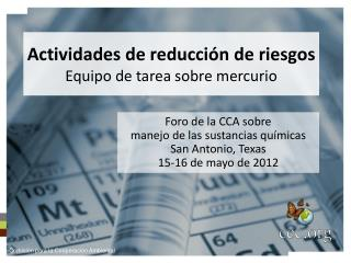 Actividades de reducción de riesgos Equipo de tarea sobre mercurio