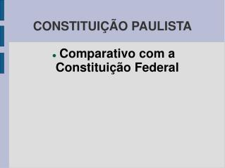 CONSTITUI��O PAULISTA