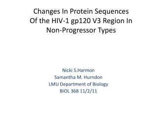 Changes In Protein Sequences  Of the HIV-1 gp120 V3 Region In  Non-Progressor Types