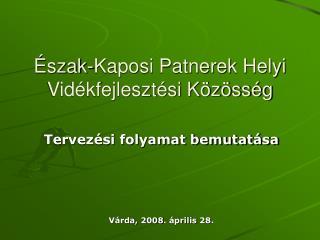 Észak-Kaposi Patnerek Helyi Vidékfejlesztési Közösség