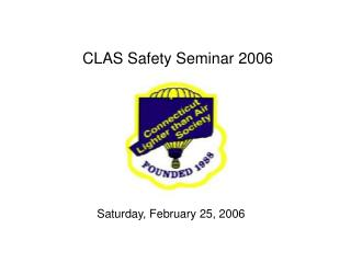 CLAS Safety Seminar 2006