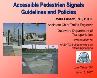 Accessible Pedestrian Signals Guidelines and Policies