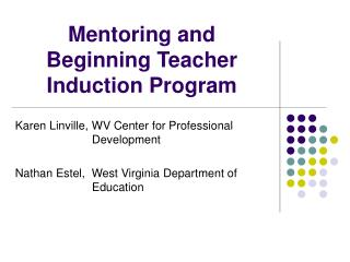 Mentoring and Beginning Teacher Induction Program