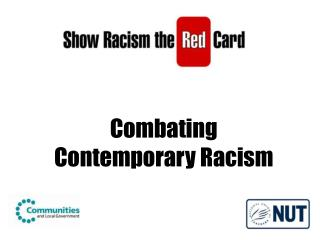 Combating Contemporary Racism