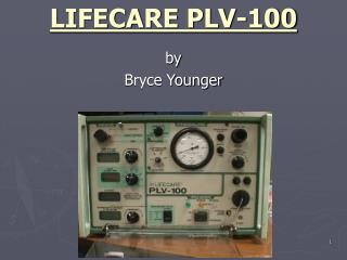 LIFECARE PLV-100