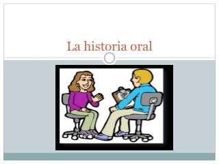 La historia oral