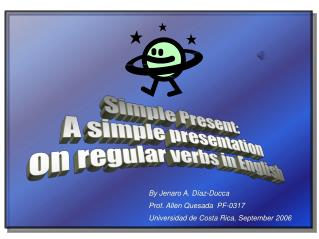 Simple Present: A simple presentation  on regular verbs in English