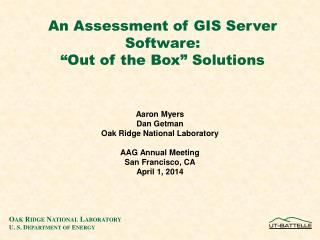 An Assessment of GIS Server Software:  Out of the Box  Solutions