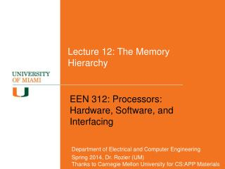 Lecture 12: The Memory Hierarchy