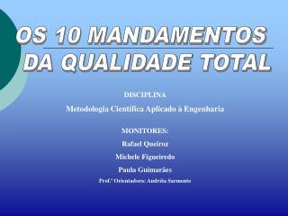 OS 10 MANDAMENTOS  DA QUALIDADE TOTAL