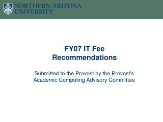 FY07 IT Fee Recommendations
