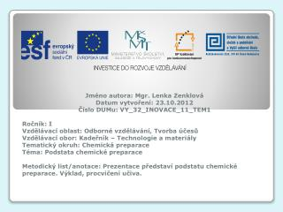 Jm�no  autora : Mgr. Lenka  Zenklov� Datum vytvo?en� : 23.10.2012
