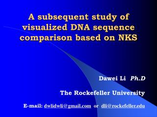 A subsequent study of visualized DNA sequence comparison based on NKS