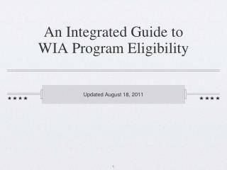 An Integrated Guide to WIA Program Eligibility