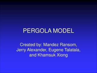 PERGOLA MODEL