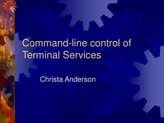 Command-line control of Terminal Services