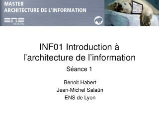 INF01Introduction à l'architecture de l'information Séance 1