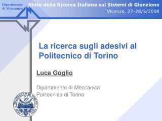 La ricerca sugli adesivi al Politecnico di Torino