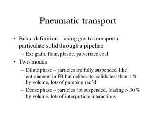 Pneumatic transport