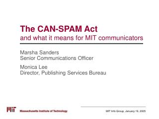 The CAN-SPAM Act  and what it means for MIT communicators