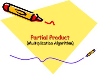 Partial Product  (Multiplication Algorithm)