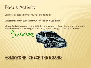 Homework: Check the board