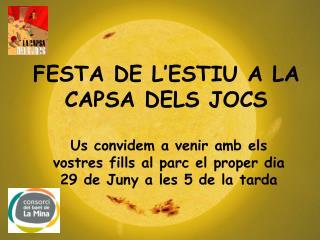 FESTA DE L'ESTIU A LA CAPSA DELS JOCS
