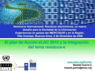 El plan de Acción eLAC 2010 y la integración del tema residuos-e