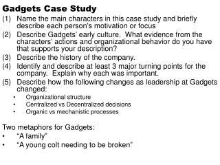 Gadgets Case Study