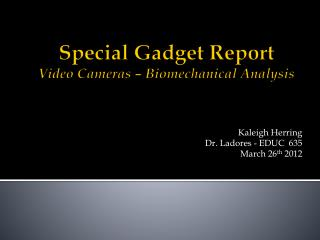 Special Gadget Report Video Cameras – Biomechanical  Analysis