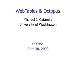 WebTables & Octopus