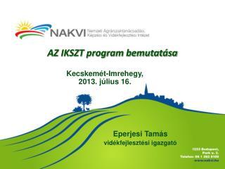 AZ IKSZT program bemutatása