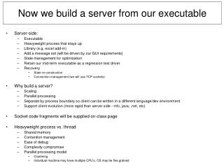Now we build a server from our executable