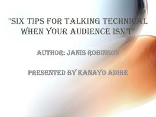 """Six Tips for Talking Technical When Your Audience Isn't"""